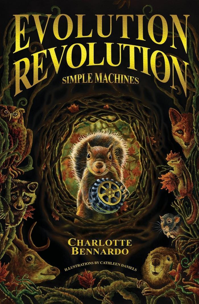 Evolution Revolution: Simple Machines by Charlotte Bennardo