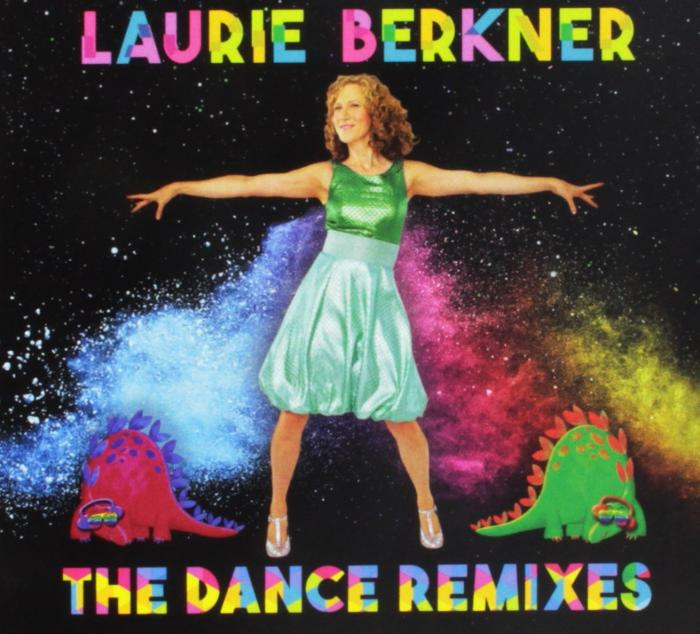 Laurie Berkner The Dance Remixes