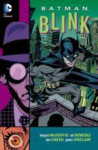 Batman Blink Dwayne McDuffie DC Comics Critical Blast