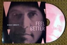 """Derek Fawcett, """"Feel Better"""""""