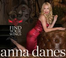 Anna Danes Find Your Wings