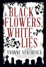 Black Flowers White Lies