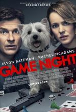 GAME NIGHT opens 2/23/18.