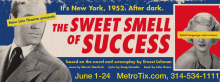 New Line Theater's SWEET SMELL OF SUCCESS run Jun 1 - 24