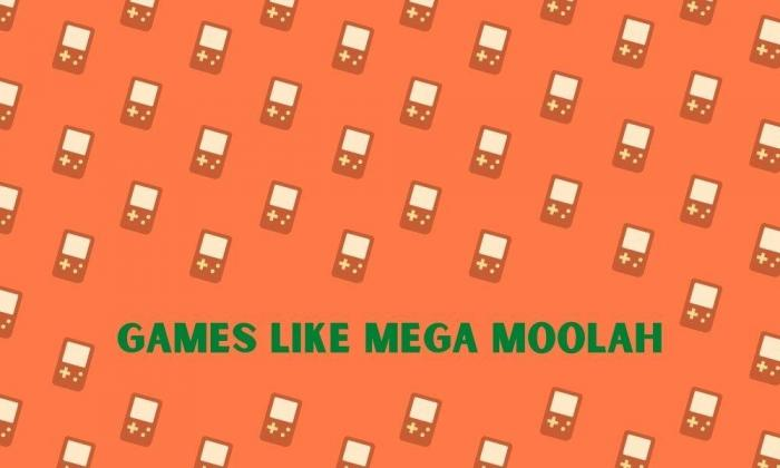 Games Like Mega Moolah