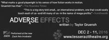 ADVERSE EFFECTS plays the .ZACK Theatre Dec 2 - 11, 2016.