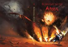Burning With Angst